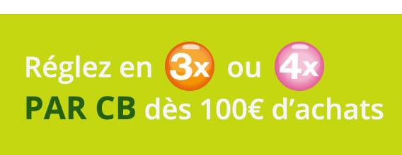 Réglez en 3x ou4x par carte bancaire dès 100€ d'achats