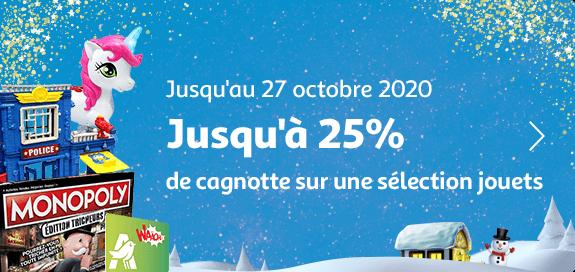 Jusqu'à 25% de cagnotte sur une séléction jouets, jusqu'au 27 octobre 2020