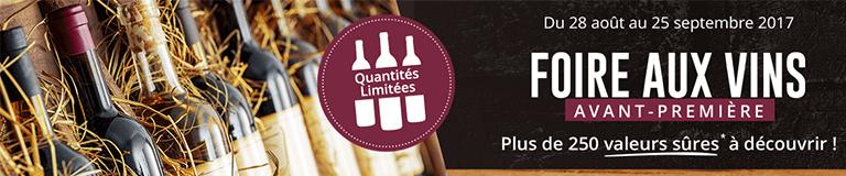 Foire aux vins : Avant première, plus de 250 valeurs sûres à découvrir !