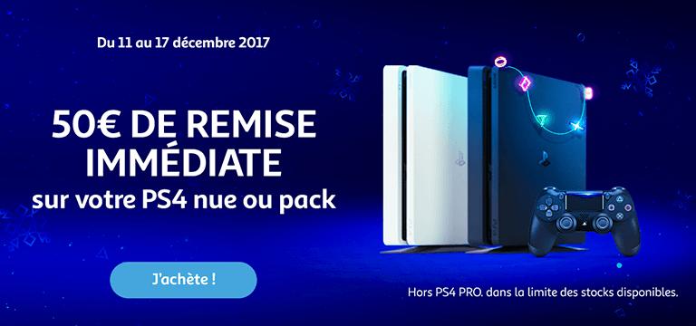50€ de remise immédiate sur votre PS4 nue ou pack hors PS4 PRO