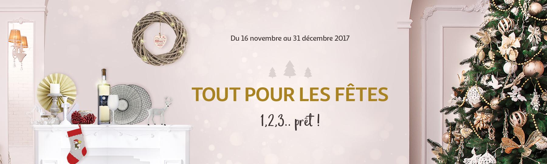 Du 16 novembre au 31 décembre 2017 : Tout pour les fêtes