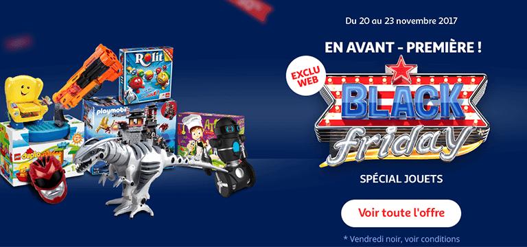 Exclu web - Du 20 au 23 novembre 2017 : Black Friday spécial jouets en avant-première !
