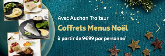 Avec Auchan Traiteur, coffrets menus Noel à partir de 9€99 par personne