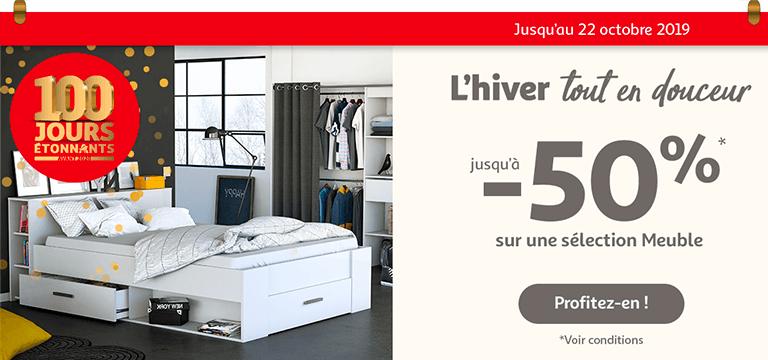 Jusqu'au 22 octobre, jusqu'à -50%* sur une sélection meuble !