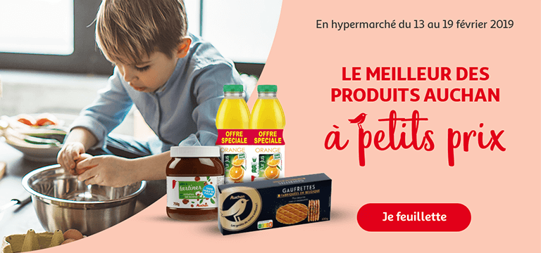 En hypermarché du 13 au 19 février 2019 : le meilleur des produits Auchan à petits prix