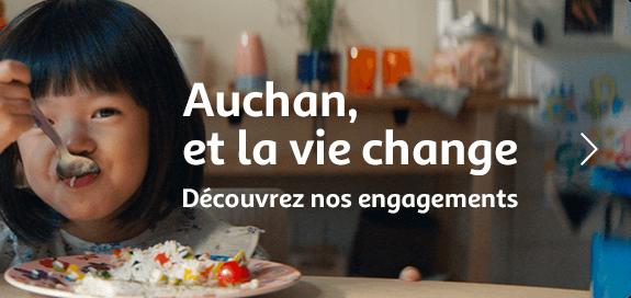 Auchan, et la vie change : découvrez nos engagement