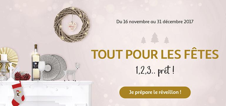 Jusqu'au 31 décembre 2017 : Tout pour les fêtes 1,2,3... prêt !