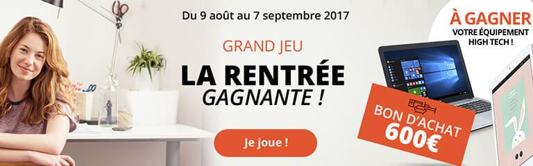 Du 09 août au 7 septembre 2017: Grand jeu La rentrée gagante ! Plus de 2000€ de cadeaux à gagner !