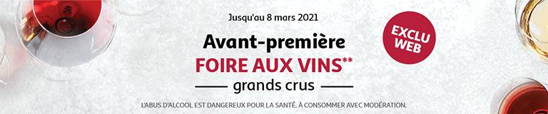 Avant-première foire aux vins grands crus jusqu'au 8 mars 2021