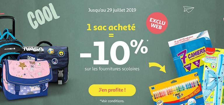 Exclu web - Jusqu'au 29 juillet : 1 sac acheté = -10% sur les fournitures scolaires*