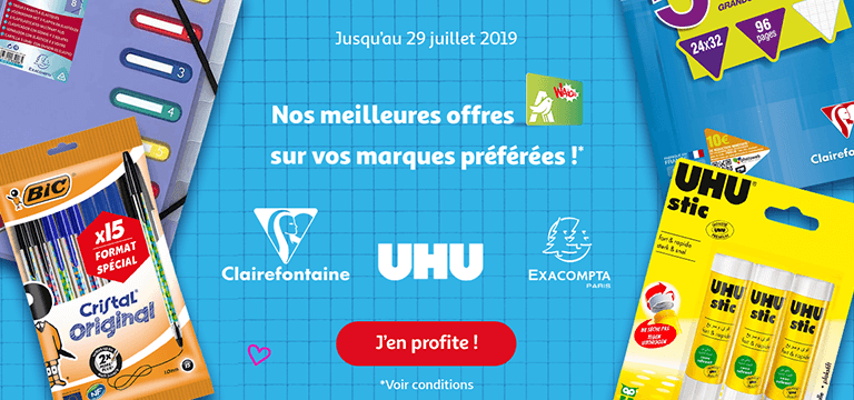 Jusqu'au 29 juillet : nos meilleures offres waaoh* sur vos marques préférées : GDM UHU / CLAIREFONTAINE / MARO / EXACOMPA