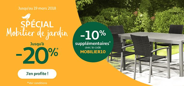 Jusqu'au 19 mars 2018, spécial mobilier de jardin jusqu'à -20%, -10% supplémentaires avec le code MOBILIER10