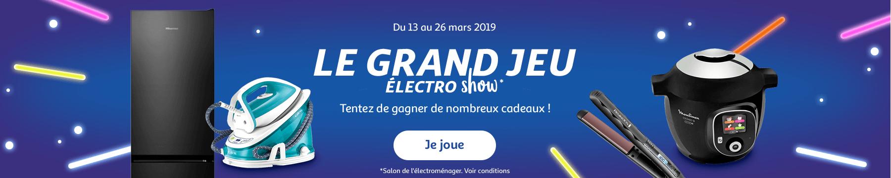 Du 13 au 26 mars 2019 : le grand jeu Electro Show*