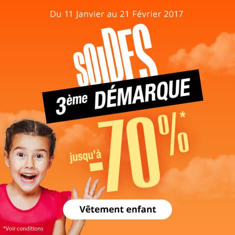 Du 11 janvier au 21 février 2017 : soldes jusqu'à -70% sur le rayon Vêtement enfant - 3ème démarque