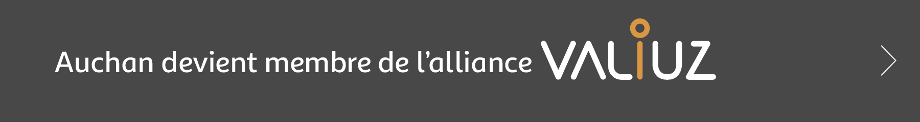 Auchan devient membre de l'alliance VALIUZ