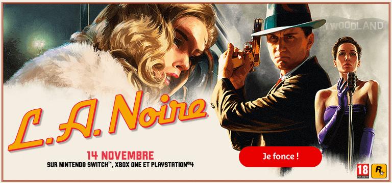 L.A. Noire : le 14 novembre sur Nintendo Switch, Xbox One et Playstation4