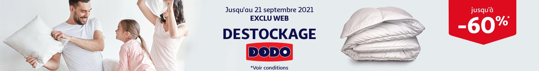 Déstockage Dodo