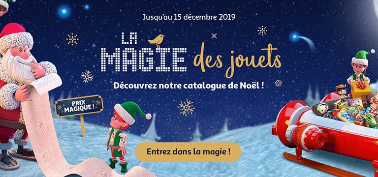 La magie des jouets, découvrez notre catalogue de Noel !