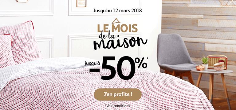 Jusqu'au 12 mars 2018, Le mois de la maison jusqu'à -50%*
