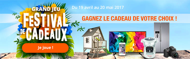 Du 19 avril au 20 mai 2017 : grand jeu Festival de cadeaux
