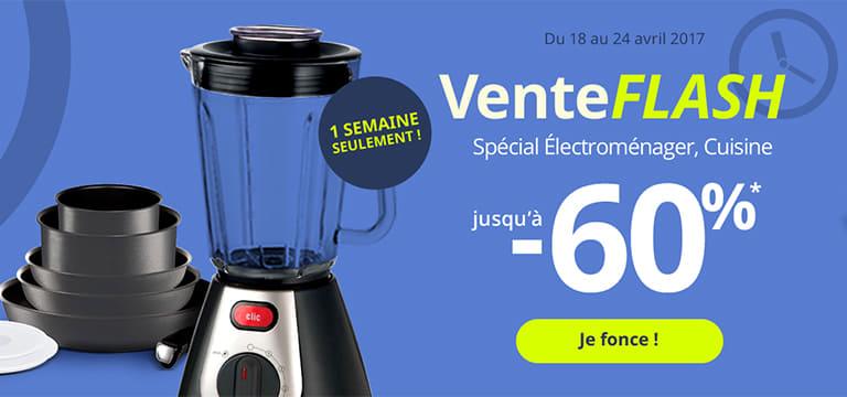 Du 18 au 24 avril 2017 : Vente Flash spécial électroménager, cuisine jusqu'à -60%
