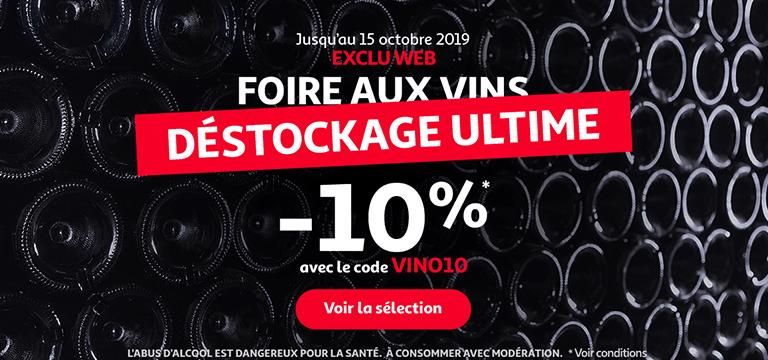 Foire aux vins* Déstockage Ultime. 10% de remise* avec le code VINO10