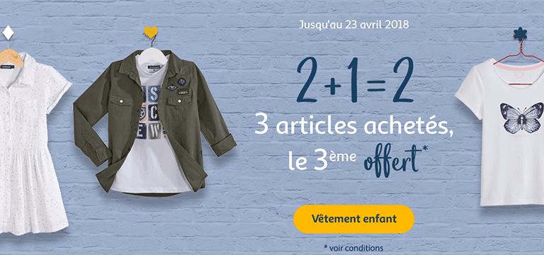 Jusqu'au 23 avril 2018 : 3 articles achetés, le 3ème offert sur une sélection de vêtement enfant