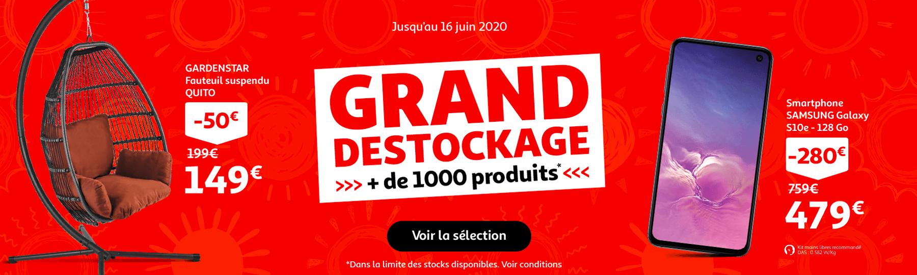 Grand destockage, plus de 1000 produits, jusqu'au 16 juin 2020