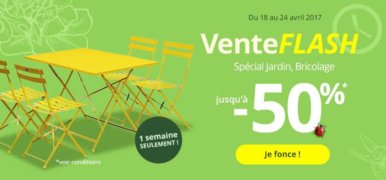 Du 18 au 24 avril 2017 : Vente Flash spécial jardin, bricolage jusqu'à -50%