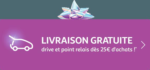 Du 18 octobre au 25 décembre 2019. Livraison gratuite drive et point relais dès 25€ d'achats !*