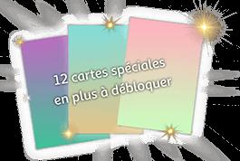 12 cartes spéciales à débloquer