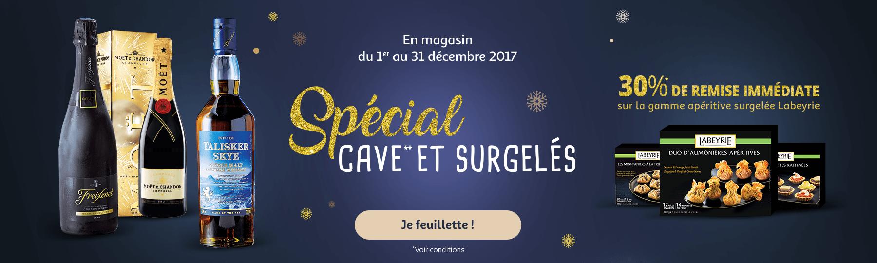En magasin du 01 au 31 décembre 2017 : catalogue spécial cave et surgelés