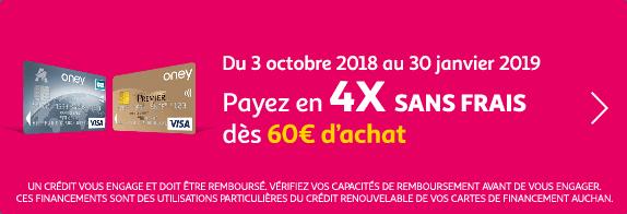 Du 3 octobre 2018 au 30 janvier 2019 : payez en 4X sans frais dès 60€ d'achat