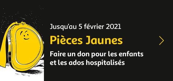 Pièces Jaunes, faire un don pour les enfants et les ados hospitalisés, jusqu'au 5 février 2021