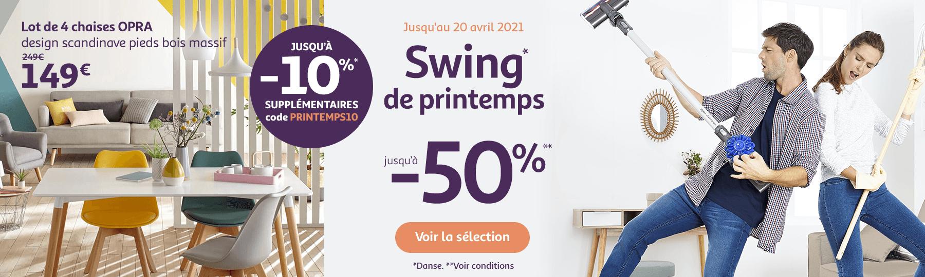 Swing de printemps, jusqu'à -50% et jusqu'à -10% supplémentaires avec le code PRINTEMPS10