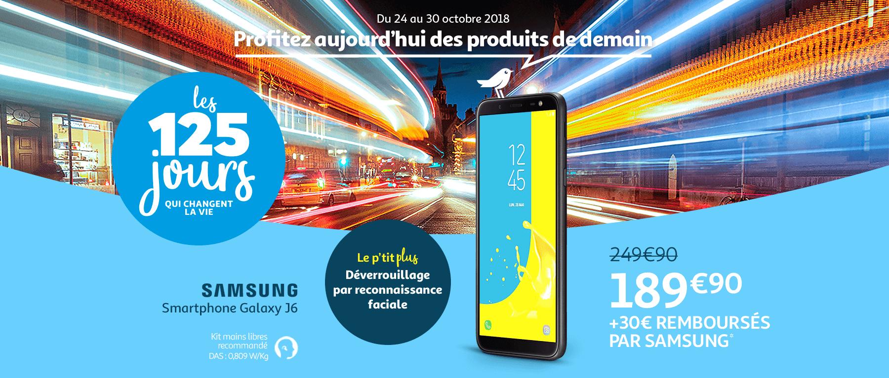 Jusqu'au 30 octobre, profitez des produits de demain. Samsung Galaxy J6 à 189€90