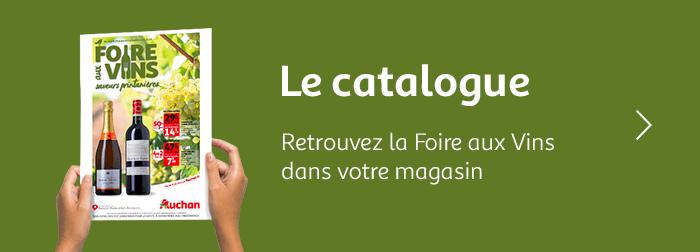 Le catalogue Foire aux Vins