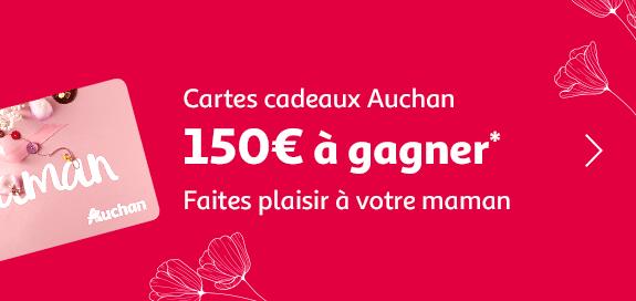 Cartes cadeaux Auchan, 150€ à gagner, faites plaisir à votre maman