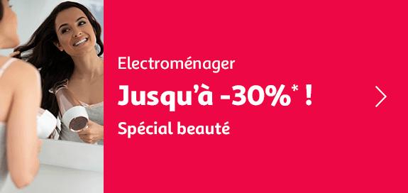 Electroménager, jusqu'à -30% ! spécial beauté