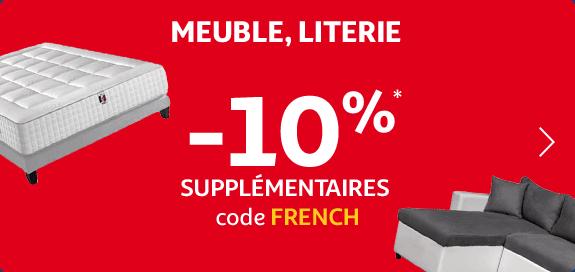-10% supplémentaires* code FRENCH sélection Meuble, Literie