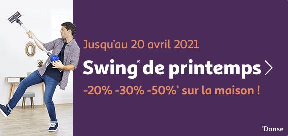 Swing de printemps, jusqu'à -50% sur la maison, jusqu'au  20 avril 2021