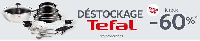 Déstockage Tefal jusqu'à -60%*