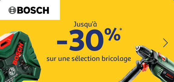Jusqu'à -30% sur une sélection* bricolage Bosch