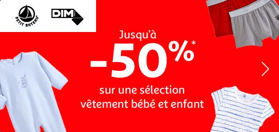 Jusqu'à -50% sur une sélection* vêtement bébé et enfant Petit Bateau et Dim