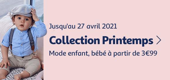 Collection Printemps, mode enfant, bébé à partir de 3€99, jusqu'au 27 avril 2021