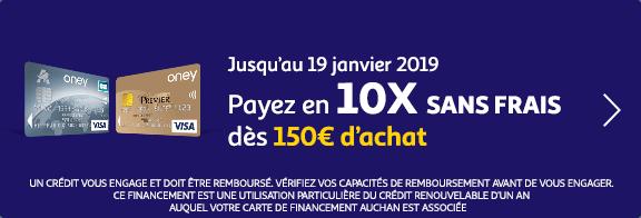 Jusqu'au 19 janvier 2019 : payez en 10X sans frais dès 150€ d'achat