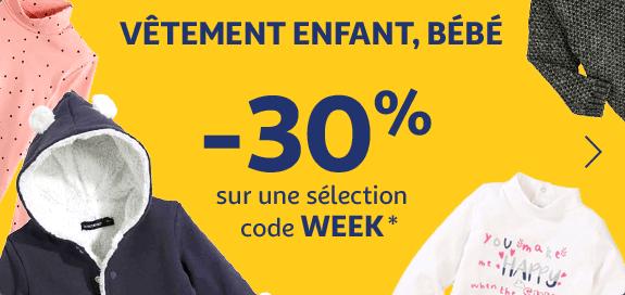 Jusqu'à -30% ur une sélection Vêtement enfant, bébé avec le code WEEK