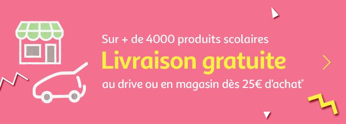 Livraison gratuite au drive ou en magasin dès 25€ d'achat*