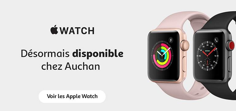 Apple Watch désormais disponible chez Auchan !