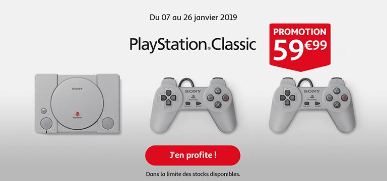 Du 07 au 26 janvier 2019, promotion Playstation Classic à 59,99€